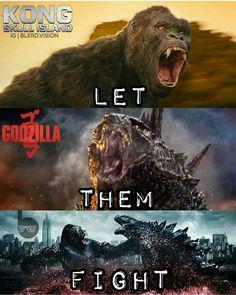 Let Them Fight: Godzilla vs King Kong