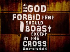 Galatians 6.14 b