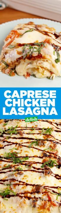 Caprese Chicken Lasagna will have your whole family fighting for seconds. Get the recipe from Delish.com.