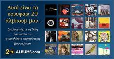 These are my top 20 albums. Click here to see my list or to create your own. Get weekly recommendations based on your selection.