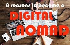 Ever wondered what the benefits of being a digital nomad are? Read these top 8 reasons why you should become a digital nomad.