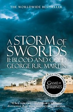 """A Storm of Swords: Part II Blood and Gold, 2000: """"Her Dothraki scouts had told her how it was, but Dany wanted to see for herself."""""""