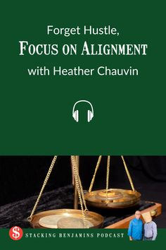 Forget Hustle, Focus on Alignment (with Heather Chauvin) Hustle And Grind, Grinding, Have Fun, Forget, Sleep, Mom, Lifestyle, Live, Health