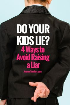 Kids lie. That's a fact. But, how you parent can make the difference between a stage and a life long habit. Teach your kids by doing these four things.