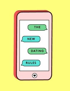 A crash course in the new dating rules.  Millennials, hold on to your hats