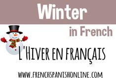Vocabulary of winter in French. Learn French with Pascal Learn French Free, French Lessons, Vocabulary, Calm, Learning, School, Learn French, French Tips, Winter