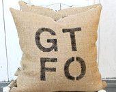 GTFO Burlap Pillow $38 #chevron #zigzag