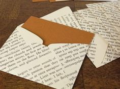 Old book pages become envelopes. Take apart an envelope carefully to make your template.