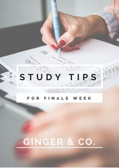 Study Tips For Finals Week