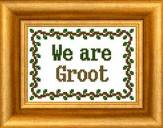 """""""We are Groot"""" cross stitch pattern from Guardians of the Galaxy."""