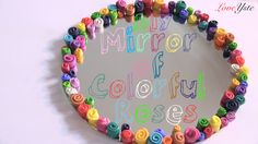 Mirror of Colorful Roses - Polymer Clay (Easy Tutorial) ポリマークレイhttps://www.youtube.com/watch?v=dzk0doYBipA #Mirror #ColorfulRoses #Roses #LoveYste #DIY #DoItYourself #HowTo #HowToMake #Love #Haul #Baking #Giveaway #Copenhagen #Denmark #PolymerClay #Inspired #Clay #RainbowLoom #Handmade #FunVideos #Gifts #RoomDecor #Crayons #BestVideos #BestTutorials #DIYTutorials #HowToTutorials #EasyTutorials #TagVideos #Creations #Youtube #JapaneseSuminagashi #Suminagashi #FloatingInk #Ink
