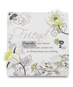 This 'Friend' Plaque is perfect! #zulilyfinds