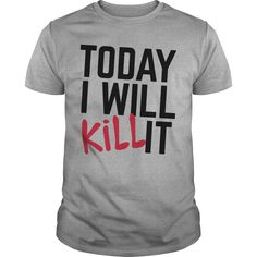 Get yours cool Kill It Gym Quote NEW SHIRT Shirts & Hoodies.  #gift, #idea, #photo, #image, #hoodie, #shirt, #christmas