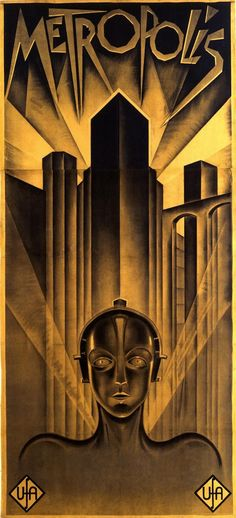 Art Deco poster for Metropolis - 1927 German expressionist epic science-fiction film directed by Fritz Lang. Posters Vintage, Retro Poster, Art Deco Posters, Vintage Movies, Art Deco Artwork, French Posters, Poster Prints, Metropolis Film, Metropolis Poster
