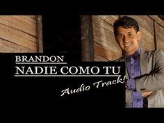 NADIE COMO TU (Audio) BRANDON STEVENS IPUC - YouTube