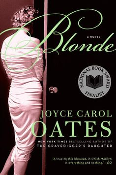 Blonde: A Novel by Joyce Carol Oates
