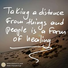 Taking a distance from things and people is a form of healing — Awakening Quotes, Life Quotes, Spiritual Quotes, Positive Thinking Quotes, Inner Peace Quotes, Surrender Quotes, Healing Quotes,Inspirational Quotes, Life Change Quotes, Courage Quotes, Evolution Quotes, Healing Quotes, Love Quotes, Authenticity Quotes, Awareness Quotes, Daily Quotes, Post It Quotes, Love Quotes, Dream Quotes, Healing Quotes, Motivated Quotes, Uplift Quotes, Successful Quotes, Spirituality Quotes