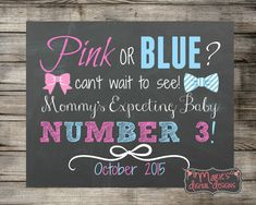 Printable Pregnancy Announcement - Pink or Blue? / Photo Prop - Digital Download / Mommy's Expecting Baby Number 3