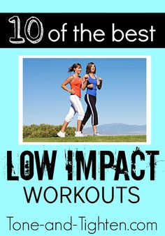 10 of the Best Low-Impact Workouts from Tone-and-Tighten.com. Anyone can do these workouts! #beginnerworkouts #fitness #workout