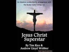 http://en.wikipedia.org/wiki/Jesus_Christ_Superstar_(album)  Jesus Christ Superstar is a 1970 rock opera by Andrew Lloyd Webber and Tim Rice. The album musical is a musical dramatisation of the last week of the life of Jesus Christ, beginning with his entry into Jerusalem and ending with the Crucifixion.  Music : Andrew Lloyd Webber  Lyrics : Ti...