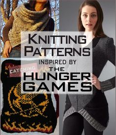Hunger Games Inspired Knitting Patterns | Knitting Patterns from Movies, TV, and Books at http://intheloopknitting.com/movie-tv-knitting-patterns/