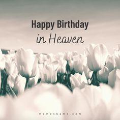 Birthday In Heaven Quotes, Happy Birthday Quotes, Happy Heavenly Birthday, Happy Birthday Fun, Sister In Heaven, Heaven Poems, 90th Birthday Parties, 13th Birthday, Miss You Mom