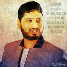 Work hard in silece and let your success be your noise   #rohityoge #quote #positive #energy #silence #success #noise