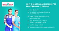 Bright N Shine one of the leading cleaning services providers in Melbourne. Our highly qualified and experienced cleaning experts offer above par quality cleaning services like carpet cleaning, upholstery cleaning and rug cleaning.