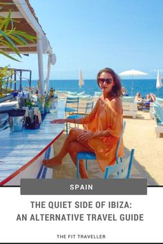 The Quiet Side of Ibiza - Alternative Travel Guide to Spain's Party Island Alternative Ibiza Quiet Side of Ibiza Where to Stay in Ibiza Best Ibiza Activities for Families Yoga in Ibiza Where to Eat in Ibiza Ibiza Where to Stay Ibiza Altern Spain And Portugal, Portugal Travel, Spain Travel, Ibiza Travel, Europe Destinations, Europe Travel Tips, Travel Guides, European Travel, Tahiti