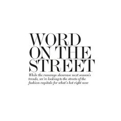 www.net-a-porter.com ❤ liked on Polyvore featuring text, words, fillers, quotes, backgrounds, magazine, articles, headlines, phrase und saying