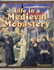 Life in a Monastery | Cover of: Life In A Medieval Monastery (Medieval World) by Marc Cels