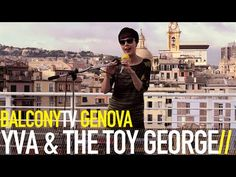 YVA & THE TOY GEORGE · discophrenic rendez-vous between a Serbian female living in Rome and a Japanese groovebox · Videos · BalconyTV www.balconytv.com