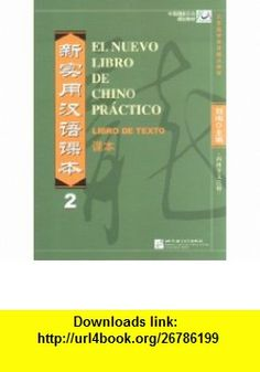 El Nuevo Libro de Chino Practico Libro de Texto 2 (9787561923115) Liu Xun , ISBN-10: 7561923112  , ISBN-13: 978-7561923115 ,  , tutorials , pdf , ebook , torrent , downloads , rapidshare , filesonic , hotfile , megaupload , fileserve