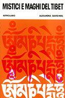 Mistici e Maghi del Tibet  traduzione di Vittorio Alessi  David Neel Alexandra, Astrolabio