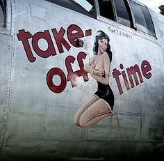 "Nose art on the B25 Mitchell Bomber, ""Take Off Time"", Tail #430832."