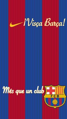 Visça barça, Mes que un club, Fc Barcelona