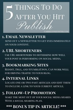 5 Things To Do After You Hit Publish. There is a bonus tip in the article!