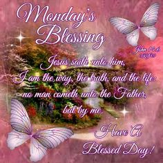 Monday blessing,