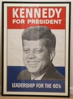 Original 1960 John F Kennedy Presidential Poster Leadership for the John F Kennedy, Jacqueline Kennedy Onassis, Los Kennedy, Caroline Kennedy, Presidential Campaign Posters, Presidential Libraries, Political Campaign, Presidential Election, Political Posters