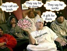 Haha haha thats funny 😂 Eminem Funny, Eminem Memes, Eminem D12, Best Rapper Ever, Rap God, Slim Shady, Mike Tyson, S Word, I Don T Know