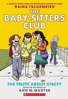 Graphic Novel -The Truth About Stacey - Ann M Martin, Raina Telgemeier: