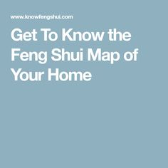Get To Know the Feng Shui Map of Your Home