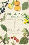 Ireland's Trees - Myths, Legends and Folklore by Niall MacCoitir - The Collins Press: Irish Book Publisher St. Patricks Day, Main Theme, Irish Blessing, Print Magazine, Book Nooks, Ireland Travel, Love Book, Book Publishing, Natural History