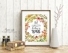 """ArtCult Printable artwork scripture bible verse """"Let everything you do be done in LOVE"""" inspirational valentine quote art digital download"""