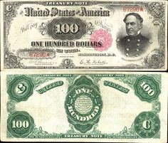 US 100 Dollar Note     Series 1891     Serial# B7296*     Signatures: Rosecrans / Nebeler      Portrait: Admiral David Glasgow Farragut