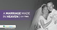 "2/12/2016: ""A Marriage Made in Heaven - Day TWO""   You've probably noticed, our culture places very little value on marriage these days. It's no wonder that marriages continue to fall apart, and the divorce rates continue to rise.    http://drjamesdobson.org/Broadcasts/Broadcast?i=1761aacf-ac21-4707-b7ce-f739e2d8d60f&sc=FPN"