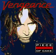 "VENGEANCE - infos about the new album ""Piece Of Cake""!"