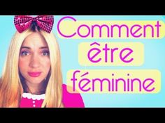 Comment être féminine - Natoo Youtubers, Laugh Out Loud, Hilarious Stuff, Laughing, French, Random, Awesome, Hair, Daughters