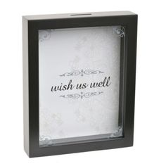 Barb.....how about this for Jills wedding?    Wish Us Well Wedding Wishes Shadowbox | Kirklands