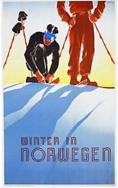 Vintage ski poster: Hiver en Norvege / Winter in Norway. From the annual Christie's Ski Auction 22 January 2015 Vintage Ski Posters, Retro Poster, Art Deco Posters, Vintage Ads, Poster On, Theme Sport, Retro Illustration, Illustrations, Viajes